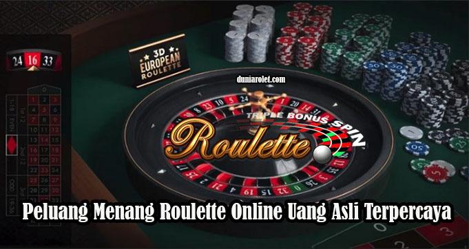 Peluang Menang Roulette Online Uang Asli Terpercaya